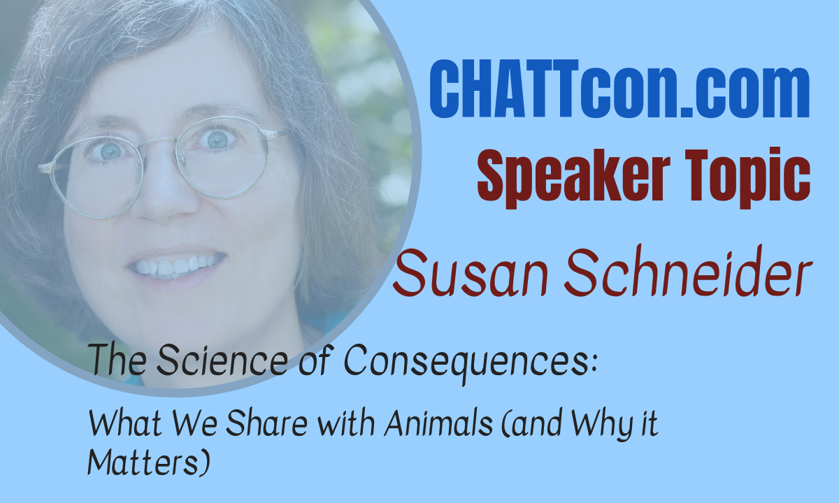 Susan Schneider on the Science of Consequences and Why You Should Care